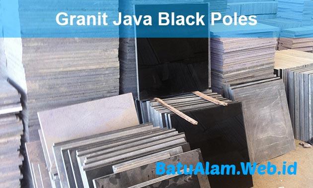 Harga Granit Java Black Poles